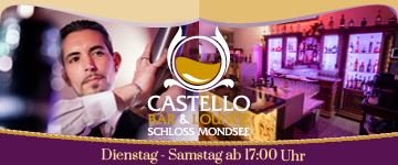 Castello Bar & Lounge Mondsee start small